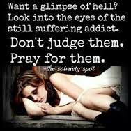 Don't Judge Others, Pray for Them