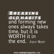 breaking old habits quote