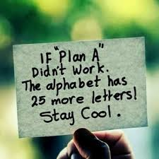 if plan a doesn't work quote