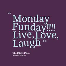 Monday fun day