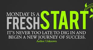 monday is a fresh start