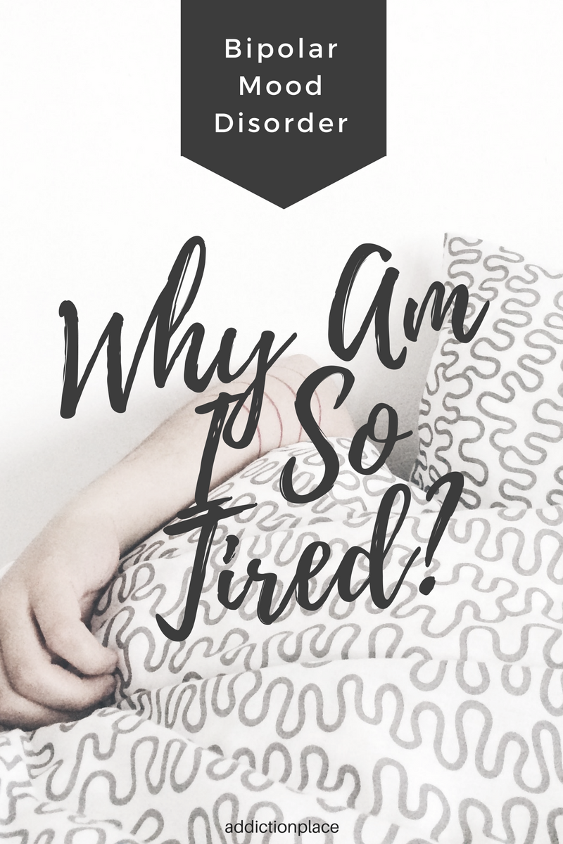 Why Am I So Tired Bipolar and Fatigue