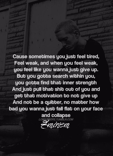 Eminem Addiction Recovery Quotes - Self Help Survival